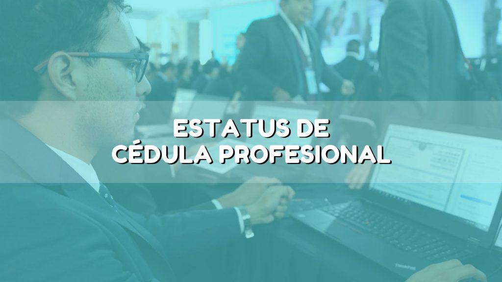 Estatus de cédula profesional México