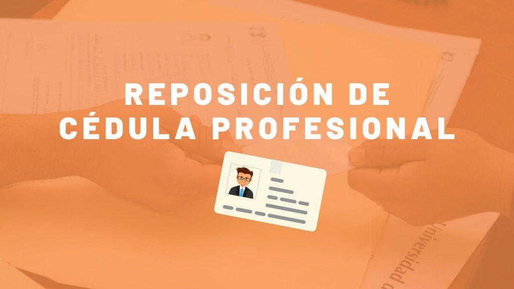Reposición de cédula profesional México